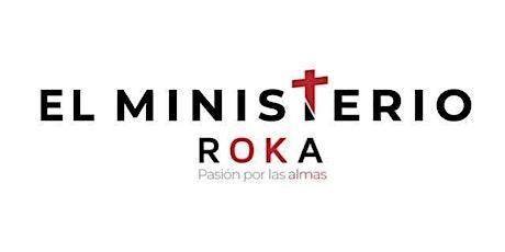 REUNION DEL MINISTERIO ROKA MADRID entradas