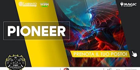 PIONEER| Giovedì -  h 21:00 biglietti