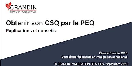 (GRATUIT) - Obtenir un CSQ par le Programme de l'Expérience Québécoise billets