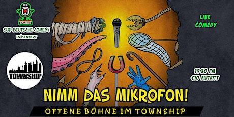 Nimm das Mikrofon - Offene Bühne im Township Tickets
