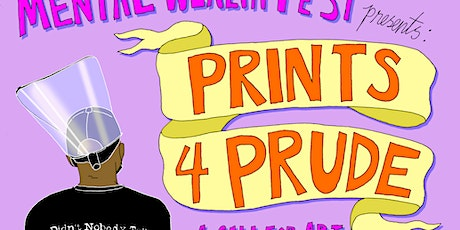 Prints for Prude tickets