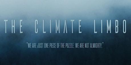 The Climate Limbo biglietti