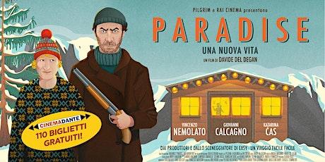 """Film """"Paradise"""" - Biglietti omaggio - Cinema Dante biglietti"""