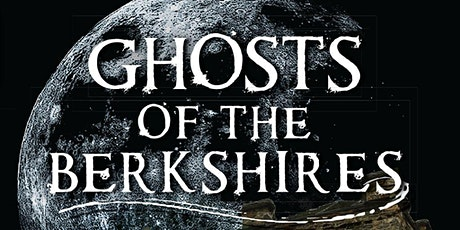 Ghosts of the Berkshires: Colonial Spirits tickets