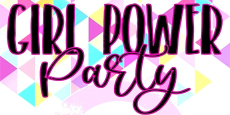 Girl Power Party 2020 tickets