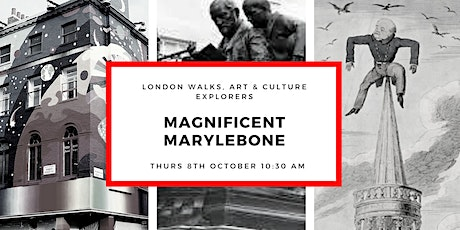 SMALL GROUP WALK WITH OFFICIAL GUIDE. MAGNIFICIENT MARYLEBONE tickets