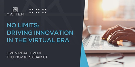 No Limits: Driving Innovation in the Virtual Era tickets