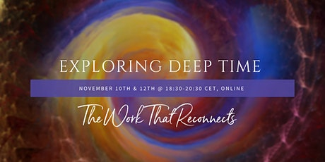 Exploring Deep Time: A Work That Reconnects Workshop tickets
