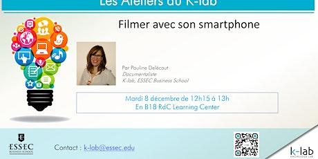 K-lab workshops - Filmer avec son smartphone - ouvert à tous billets
