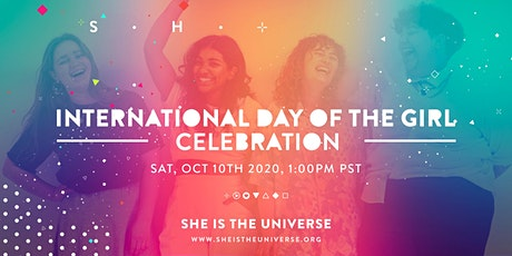 She is the Universe International Day of the Girl Celebration tickets