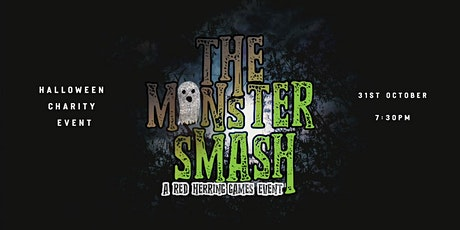 A Monster Smash - A comedy murder mystery in support of Cancer Charities tickets