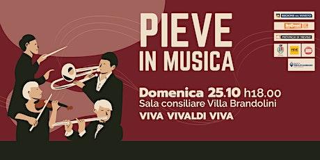 PIEVE IN MUSICA| Viva Vivaldi Viva biglietti