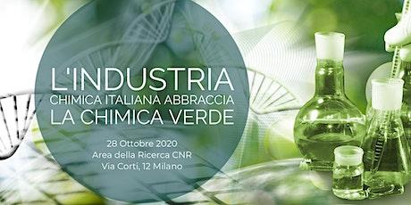 L'industria chimica italiana abbraccia la Chimica Verde biglietti