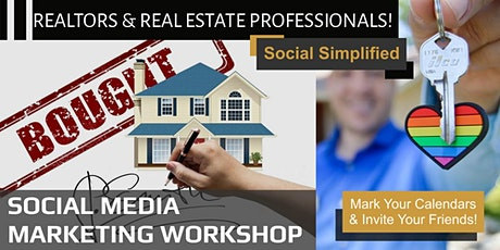 Free Social Media Virtual Workshop for the Real Estate Industry! tickets
