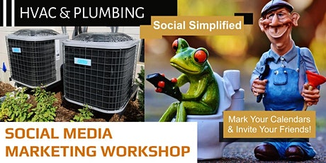 Free Social Media Workshop for the HVAC & Plumbing Industries! tickets