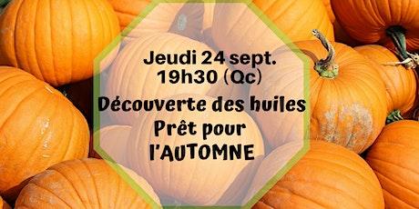 Webinaire - Découverte des huiles - Routine d'automne - 15 oct.19h30 (Qc) billets