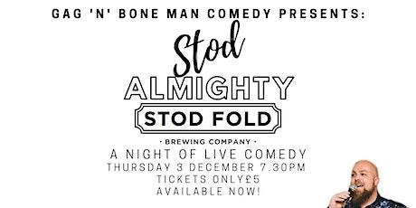 Stod Almighty @ Stod Fold tickets