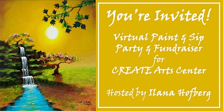 Virtual Paint & Sip Party & Fundraiser for CREATE Arts Center, with Ilana tickets