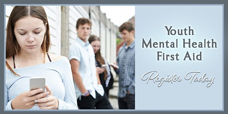 Youth Mental Health First Aid Virtually - October 15, 2020 9am-2pm tickets