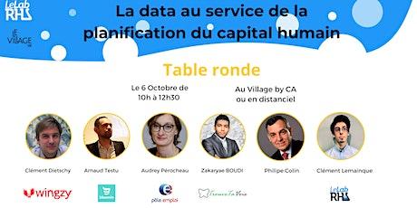 Table ronde : La data au service de la planification du capital humain billets