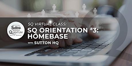 SQ Orientation #3: HomeBase with Sutton HQ tickets