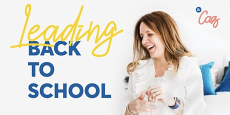 Leading Back To School tickets