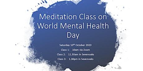 Meditation Class For World Mental Health Day in Sevenoaks tickets