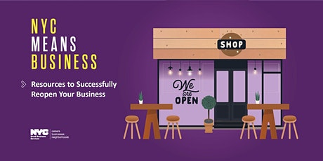 Resources to Successfully Reopen Your Business, 10/23/2020 tickets
