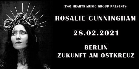 ROSALIE CUNNINGHAM  • Berlin Tickets