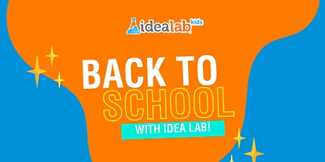 Back to School Bash + Free STEAM Workshop! tickets