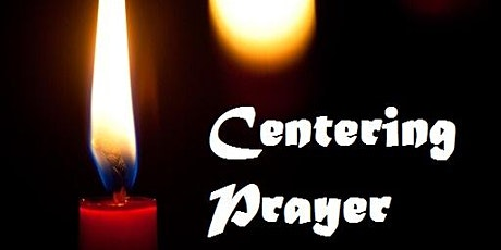 Centering Prayer - Fridays at 12:15pm