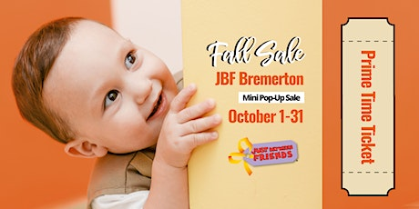 Prime Time Presale Ticket | JBF Bremerton MINI POP 20