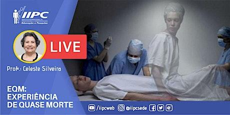 Live - EQM - Experiência de Quase Morte ingressos