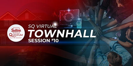 SQ Virtual Townhall - Session #10 tickets