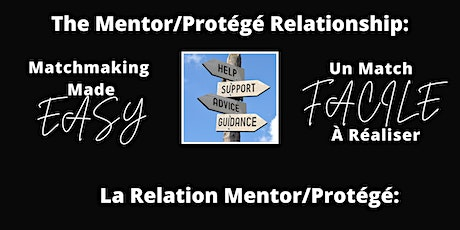 The Mentor/Protegé Relationship: Matchmaking Made Easy tickets