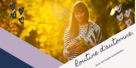 Routine d'automne avec les huiles essentielles 29 octobre billets