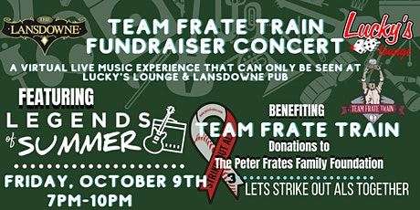 Team Frate Train Fundraiser Concert at The Lansdowne Pub & Lucky's Lounge! tickets