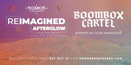 SOMOS Reimagined - Afterglow feat BOOMBOX CARTEL tickets