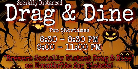 Brewers Socially Distant Drag & Dine - OCT tickets