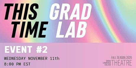 Sarah Lawrence College Theatre Presents: Grad Lab #2