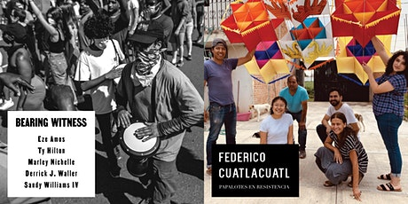 Exhibition Viewing: Bearing Witness & Papalotes en Resistencia tickets