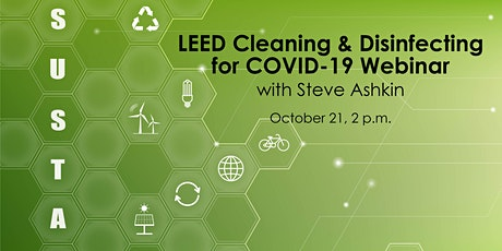 LEED Cleaning and Disinfecting for COVID-19 Webinar  with Steve Ashkin tickets