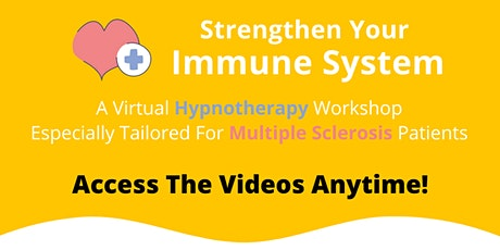 Hypnotherapy for Multiple Sclerosis - WATCH ANYTIME tickets
