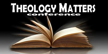 Theology Matters tickets