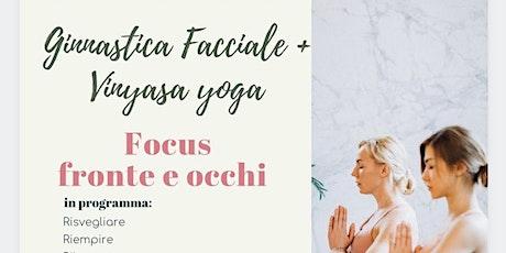 Ginnastica Facciale + Vinyasa Yoga biglietti