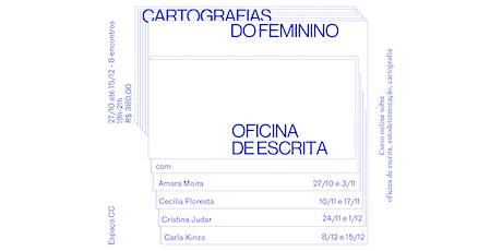 Cartografias do feminino: oficina de escrita (TURMA 2) ingressos