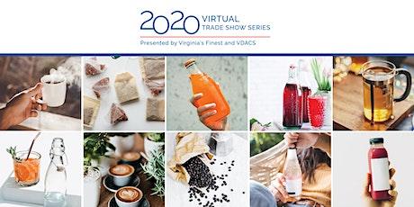 2020 VDACS Virtual Trade Show Series-Non-Alcoholic Beverages (non-dairy) tickets