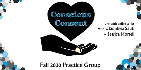 Conscious Consent Practice Group tickets