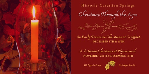 Historic Cragfont Christmas 2020 Christmas Through the Ages: An Early Tennessee Christmas at