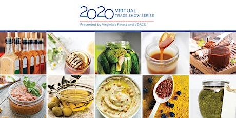 2020 VDACS Virtual Trade Show Series-Condiments, Dressings, Seasonings, etc tickets